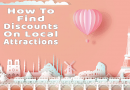 How To Find Discounts On Local Attractions