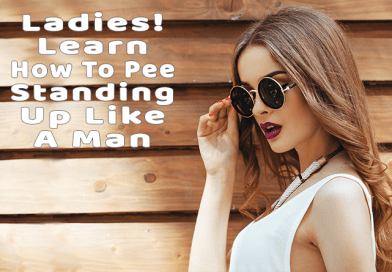 Ladies Learn To Pee Standing Up Like A Man