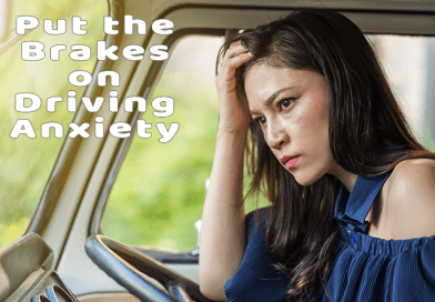 Put The Breaks On Driving Anxiety